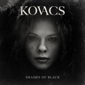 Kovacs - Shades of Black kunstwerk