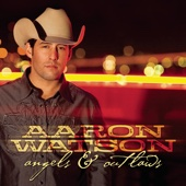 Angels & Outlaws - Aaron Watson Cover Art