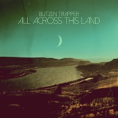 Blitzen Trapper - All Across This Land  artwork