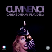 Carla's Dreams - Cum Ne Noi (feat. Delia) artwork