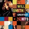 Will Smith - Will Smith: Greatest Hits Grafik