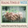 Healing Power of Water Rainfalls and Water Sounds for Water Therapy and Deep Sleep
