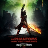 Into the Darkness (Dragon Age: Inquisition Mix) - The Phantoms Cover Art