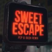 Sweet Escape (Pep & Rash Remix) [feat. Sirena] - Single