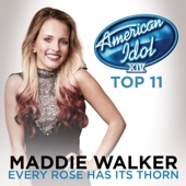 Every Rose Has Its Thorn (American Idol Season 14) - Maddie Walker