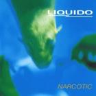 LIQUIDO Narcotic