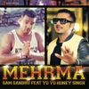 Mehrma (feat. Yo Yo Honey Singh)