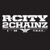 I'm That... (feat. 2 Chainz) - R. City