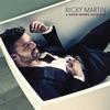 A Quien Quiera Escuchar, Ricky Martin
