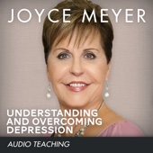 Understanding and Overcoming Depression (feat. Joyce Meyer)