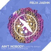 Felix Jaehn - Ain't Nobody (Loves Me Better) [feat. Jasmine Thompson]  arte