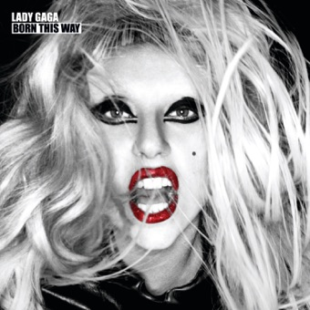 Born This Way (Bonus Track Version) – Lady Gaga