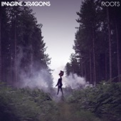 Imagine Dragons - Roots  artwork