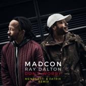 Don't Worry (feat. Ray Dalton) [Menegatti & Fatrix Remix- Extended] - Single
