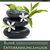 Ruhe Entspannungsmusik - Beruhigende Musik für Wellness, Erholung und Regeneration