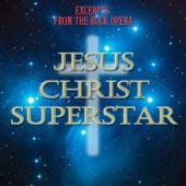 Excerpts from the Rock Opera 'Jesus Christ Superstar'