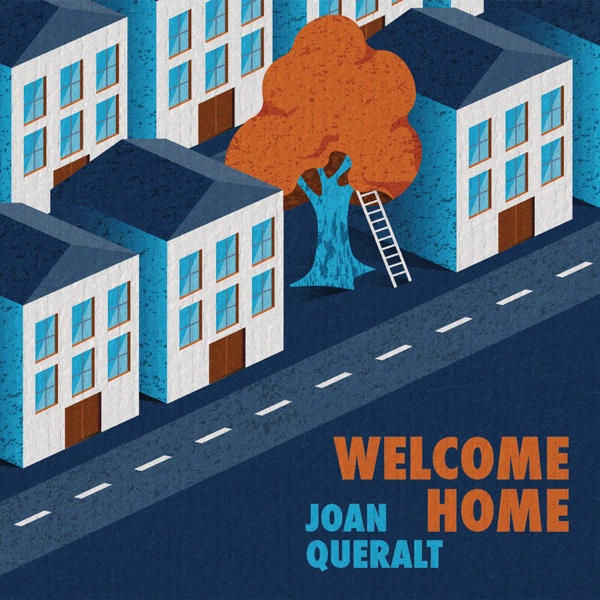 Welcome Home Joan Queralt CD cover