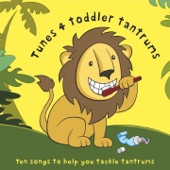 Tunes 4 Toddler Tantrums (Ten Songs to Help You Tackle Tantrums)