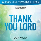 Thank You Lord (Audio Performance Trax) - Don Moen