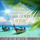 Bali Chillout Music – Erotica Oriental Bar, 203 Minutes of Finest Buddha Lounge Music, Mystical Journey, Ibiza Beach Party del Mar, Erotic Music, Sex Music