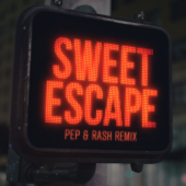 Sweet Escape (feat. Sirena) [Pep & Rash Remix] - Alesso