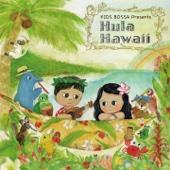 KIDS BOSSA Presents: Hula Hawaii