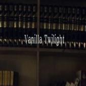 Vanilla Twilight - Monsta