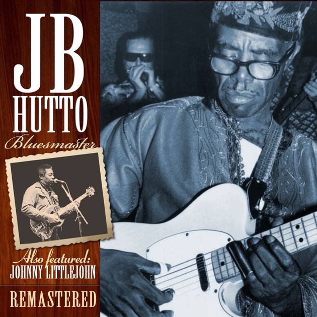 Bluesmaster by J.B. Hutto