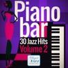 Piano Bar - 30 Jazz Hits, Vol. 2, Various Artists