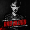 Bad Blood (feat. Kendrick Lamar) - Single, Taylor Swift