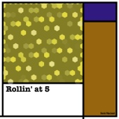 Rollin' At 5