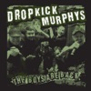 The Boys Are Back - Single, Dropkick Murphys