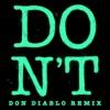 Don't (Don Diablo Remix) - Single, 2014