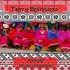 Tierra Boliviana - Amistad, Sacambaya