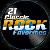 Various Artists - 21 Classic Rock Favorites