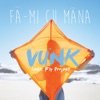 Fa-mi cu mana (feat. Fly Project) - Single, Vunk