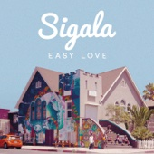 Download music Easy Love Sigala for free