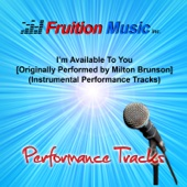 I'm Available to You (Low Key) [Originally Performed by Milton Brunson] [Instrumental Track]