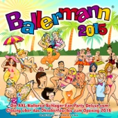 Ballermann 2015 (Die XXL Mallorca Schlager Hits Fan Party)
