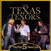 The First 5 Years Live - The Texas Tenors