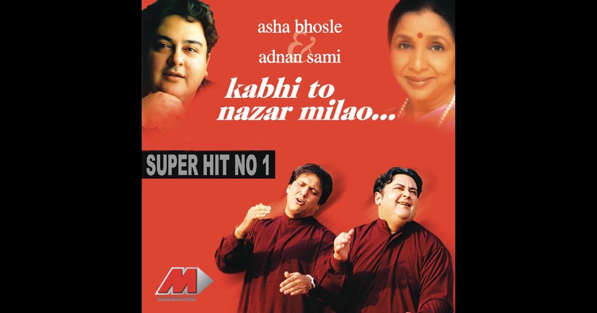 Kabhi To Nazar Milao Adnan Sami Mp3 Songs Adnan Sami Free Download