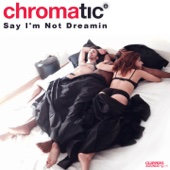 Say I'm Not Dreamin - Single cover art