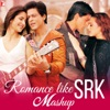 Romance Like SRK Mashup Single