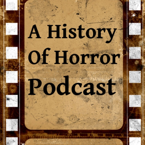 A History of Horror Podcast