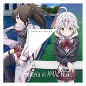 トリニティセブン エンディング・ソング Theme2 「SHaVaDaVa in AMAZING♪」 - EP