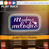 Playback: Madras Melodies - Soulful Tamil Melodies - Various Artists