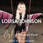Best Behaviour (Remix) [feat. Stefflon Don]