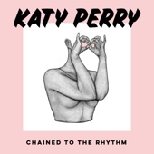 Katy Perry - Chained To the Rhythm (feat. Skip Marley) illustration