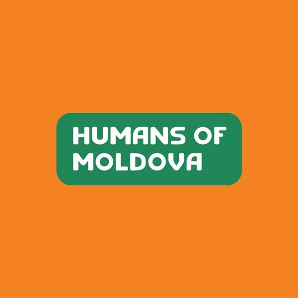 Humans of Moldova