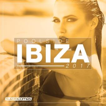 Poolside Ibiza 2017 – Various Artists